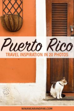 San Juan, Puerto Rico, is perfect if you love travel photography.