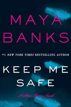Fall 2014 Sexy Reading List - Keep Me Safe: A Slow Burn Novel - Book 1 by bestselling author Maya Banks Maya Banks, New York Times, Jamie Mcguire, Sylvia Day, Nora Roberts, New Books, Books To Read, Keep Me Safe, Vampire Books