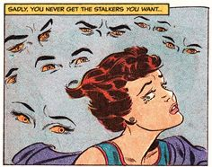 """Comic Girls Say. """"Everywhere I went people seemed to be all eyes, until I felt as if I were running in a panic through a forest of eyes. Vintage Pop Art, Vintage Comic Books, Vintage Cartoon, Vintage Comics, Comic Books Art, Comic Art, Art Pulp Fiction, Pulp Art, Old Comics"""