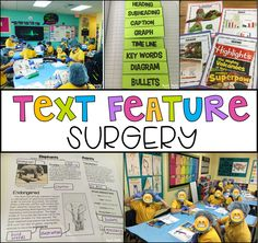 Teaching Text Features in the class! Set the Stage to Engage by transforming your classroom into a surgery room. Students will dissect the text to find and interpert text features.
