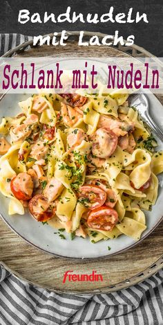 Tagliatelle with salmon: a classic with a difference- Bandnudeln mit Lachs: Ein Klassiker mal anders Slim with Pasta: This light pasta recipe has no more than 500 calories and is guaranteed to taste everyone - Easy Healthy Recipes, Vegetarian Recipes, Easy Meals, Whole30 Recipes, Salmon Recipes, Chicken Recipes, Turkey Recipes, Pizza Recipes, Crockpot Recipes