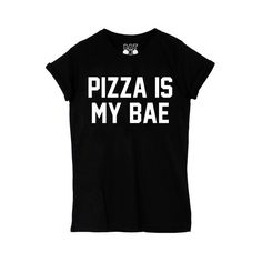 Pizza Is My Bae Tee ($30) ❤ liked on Polyvore featuring tops, t-shirts, shirts, short sleeve, short sleeve t shirts, print t shirts, graphic t shirts, black crew neck t shirt and black tee