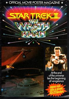 Star Trek II: The Wrath of Khan Official Movie Poster Magazine Movie Poster Font, 80s Movie Posters, Star Trek Ii, Free Movie Downloads, Movie Magazine, Uss Enterprise, Movie Releases, Paramount Pictures, Deep Space
