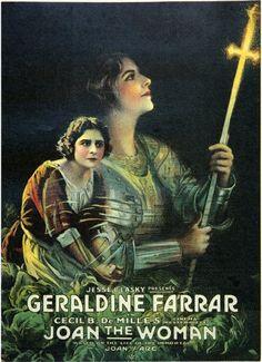 Joan the Woman (1916) Geraldine Farrar, Raymond Hatton, Hobart Bosworth ~ Director: Cecil B. DeMille