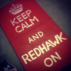 "Homemade sign for the wall ""Keep Calm and RedHawk On"" #MiamiOH"