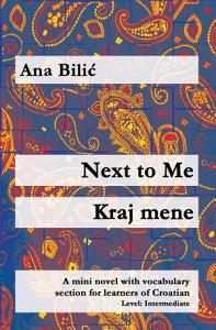 Next to Me / Kraj mene: A mini novel with vocabulary section for learners of Croatian (Croatian made easy) Croatian Language, Books To Read, Reading Books, Vocabulary List, Google Play, Make It Simple, Novels, Ebooks, This Book