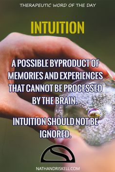 Sometimes, intuition is the brain's method of alerting you to danger. While not all intuition is correct, it should not be ignored.  #intuition #life #health nathandriskell.com