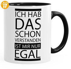 Kaffee-Tasse Ich hab das schon verstanden ist mir nur egal Spruch Tasse mit Innenfarbe MoonWorks® schwarz unisize - Shirts mit spruch (*Partner-Link)