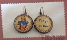 """Boucles d'oreilles """"C'est moi qui décide"""" : Boucles d'oreille par cake-shop-bijoux"""