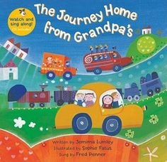 The Journey Home from Grandpa's [With CD (Audio)] Toddler Books, Childrens Books, Transport Topics, Barefoot Books, Wheels On The Bus, Color Activities, Nursery Activities, Phonics Activities, Eyfs