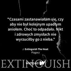The Heat, Wattpad Quotes, True Quotes, Gabriel, Fire, Hot, Quotes, Archangel Gabriel, Torrid