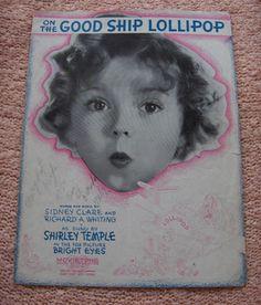 1934 Shirley Temple On the Good Ship Lollipop Sheet Music