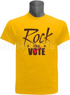 "Gold screen printed ""Rock The Vote"" election t-shirt. $35.00"