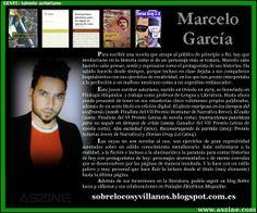 """Marcelo García: """"El efecto mariposa en los tiempos del wolframio"""", """"El culto"""", """"Instrucciones psicóticas para no seguir en tiempos de crisis"""", """"Alta suciedad"""", """"Reconstruyendo la partida"""", """"Dorian Gray 2.0"""". #escritor, #novela corta, #novela, #premios literarios, #narrativa, #writer"""