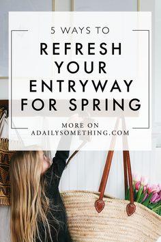 5 Ways to Refresh Yo