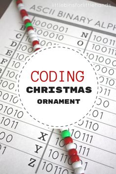 Christmas Coding Activity STEAM Ornament - Stephanie White - Christmas Coding Activity STEAM Ornament a fun Christmas STEAM activity for our 25 Days of Christmas STEM Countdown! Try out Christmas coding and make an ornament too. Use the Binary Alphabet! Stem Science, Science Experiments Kids, Teaching Science, Science Lessons, Teaching Ideas, Teaching Time, Science News, Elementary Science, Science Fair