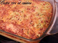 Gratinée de courgettes / lardons / riz - Entre rire et cuisine...