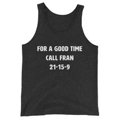 For a good time call Fran Women's Tank Top Charcoal – Dumb & Dumbbell Workout Humor, Funny Workout, Timeless Classic, Tank Man, Unisex, Tank Tops, Snake, Beast, Charcoal