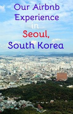 Our experience with Airbnb in Seoul, South Korea