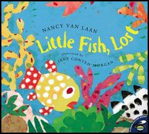 """Read the book """"Little Fish Lost"""" by Nancy Van Laan about a little fish looking for his mother. Additional reading and writing skills based on the book are featured in Story Play."""