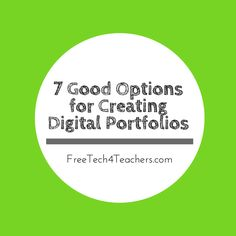 7 Good Options for Building Digital Portfolios - A PDF Handout