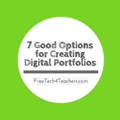 7 Good Options for Building Digital Portfolios - A PDF Handout