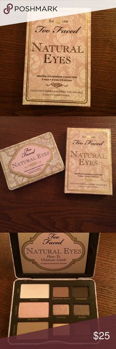 Too Faced Natural Eyes Palatte Brand new, never used Too Faced Makeup Eyeshadow