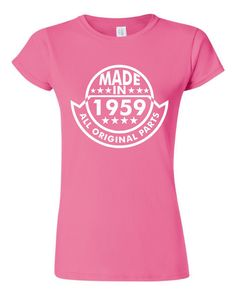 Made In 1959 All Original Parts 55Th Birthday By PinkOwlTees 41st Quotes