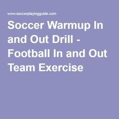 Soccer Warmup In and Out Drill - Football In and Out Team Exercise Soccer Warm Up Drills, Soccer Warm Ups, Soccer Tips, Football Tactics, Soccer Workouts, In & Out, Soccer Training, Exercise, Awesome