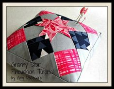 Granny Star Pincushion Tutorial | Free from Bear Creek Quilting Co