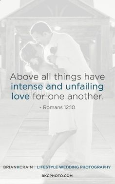 Take a look at 12 inspiring biblical wedding vows for your wedding in the photos below and get ideas for your wedding!!! Ten Ways to Love Image source
