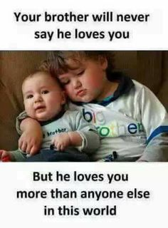 Best Brother Quotes And Sibling Sayings Best Place to Collect Daily Boost with Motivational Quotes, Health Tips and Many More.Best Brother Quotes And Sibling Sayings- Best Brother Brother Sister Love Quotes, Brother And Sister Relationship, Brother Humor, Sister Quotes Funny, Brother And Sister Love, Bff Quotes, Family Quotes, Qoutes, Nephew Quotes