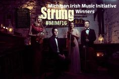 Strung won the first ever Michigan Irish Music Festival Initiative (MIMI), sponsored by the festival, held in Limerick, Ireland in March. It brought together seven of the top Trad-Irish groups from colleges in Ireland with the grand prize being travel and a feature spot at the 2016 Michigan Irish Music Festival. Congrats to Strung!
