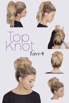 Fave4- Top Knot, hair trends, hair tutorials