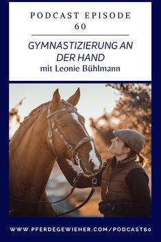 Pferdegewieher Podcast - In dieser Folge unseres Pferdepodcasts erklärt Leonie Bühlmann die Basics der Handarbeit mit dem Pferd. Viele Hilfen und Lektionen lassen sich bereits in der Bodenarbeit mit dem Pferd erarbeiten und eignen sich auch für junge Pferde oder kranke und verletzte Pferde. #pferdegewieher #pferdepodcast #podcastreiten #bodenarbeit #handarbeitpferd #piaffe #passage #spanischerschritt Horses, Movie Posters, Animals, Horse Feed, Social Networks, Horseback Riding, Round Round, Handarbeit, Animales