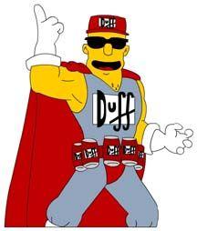 Duffman OH YEAH!