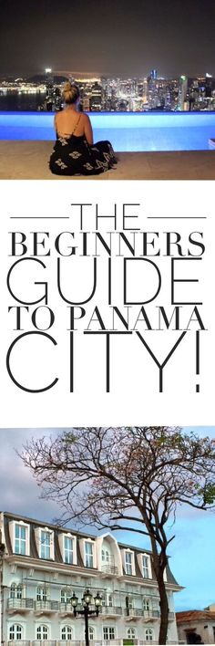 Everything you need to know about Panama City!