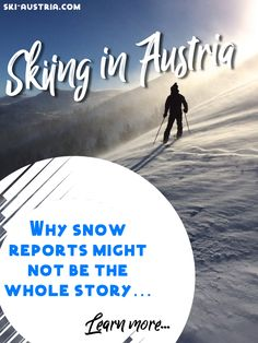 A quick guide to understanding the German phrases used in Austrian ski reports and snow conditions. Austrian Ski Resorts, Ski Report, Ski Austria, Tourist Office, Tour Operator, All Over The World, Offices, Skiing, Competition