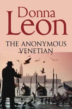 Donna Leon The Anonymous Venetian