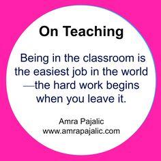 Easy Jobs, School Teacher, Work Hard, High School, Classroom, Teaching, Writing, Class Room, Working Hard