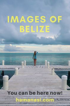 What images will you capture on your Belize vacation? courtesy of @theblondeabroad http://www.hamanasi.com/