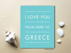 I Love You From Here To GREECE art print