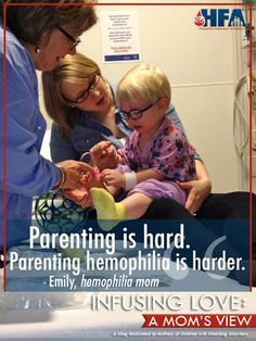 """In this """"Infusing Love"""" moms blog, a mom talks about the struggles of learning to parent and especially learning to parent a child with hemophilia."""