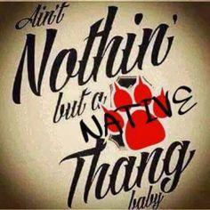 Native Thang...