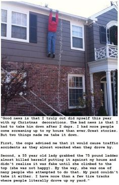 Hanging by His Hands House Christmas Decorations - Christmas Lights Fail ---- hilarious jokes funny pictures walmart fails meme humor