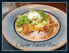 Chicken Burrito Bowls - another easy weeknight supper!