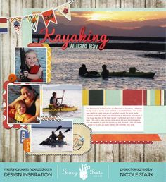 Kayaking Layout by Nicole Stark using the Nautical Collection by Fancy Pants Designs