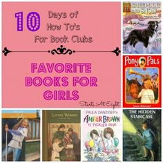 Favorite Books For Girls from Starts At Eight