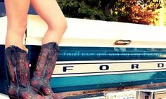 this is pretty much a rap up of everything i love. fords, cowboy boots, and not wearing pants.--ellyn:)