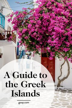 The Cyclades & Greek Islands travel guide.